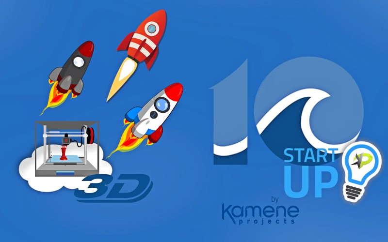 10 startup en impresión 3d marketing digital alicante kamene projects