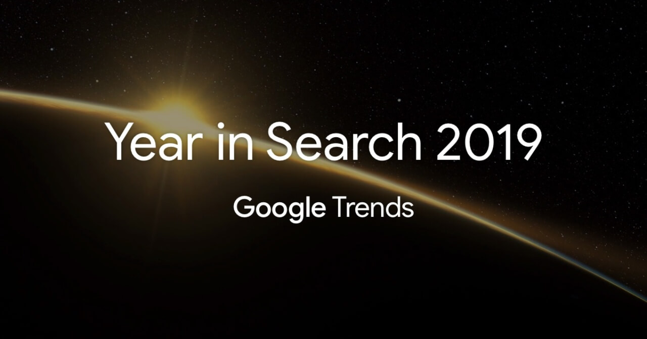 google year in search 2019 agencia marketing digital kamene projects alicante